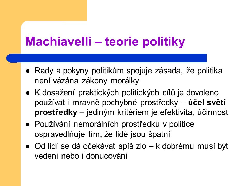 Machiavelli – teorie politiky