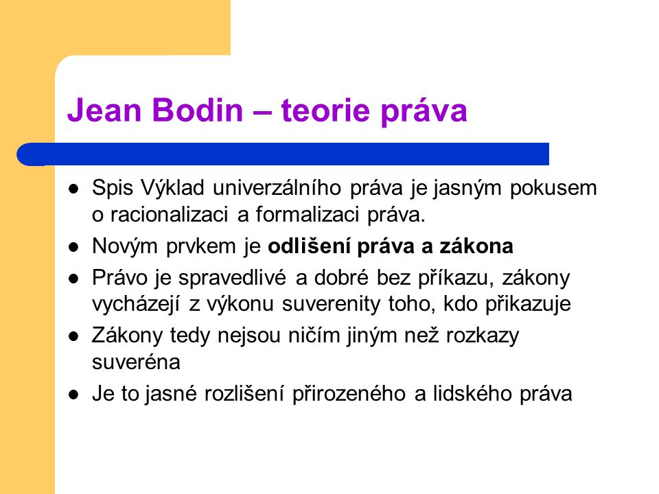 Jean Bodin – teorie práva