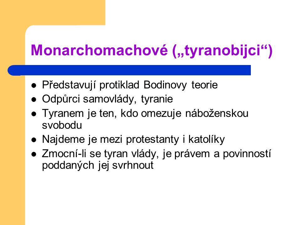 "Monarchomachové (""tyranobijci )"