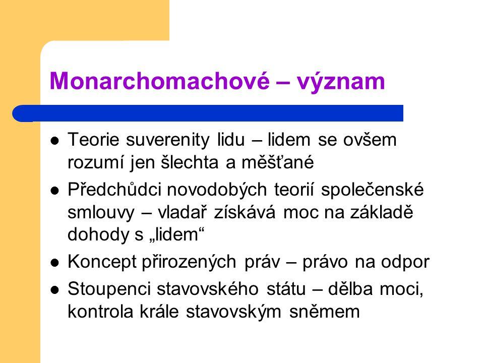 Monarchomachové – význam