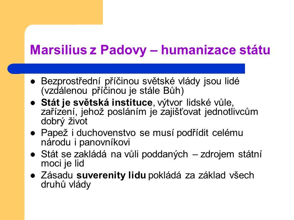 Marsilius z Padovy – humanizace státu