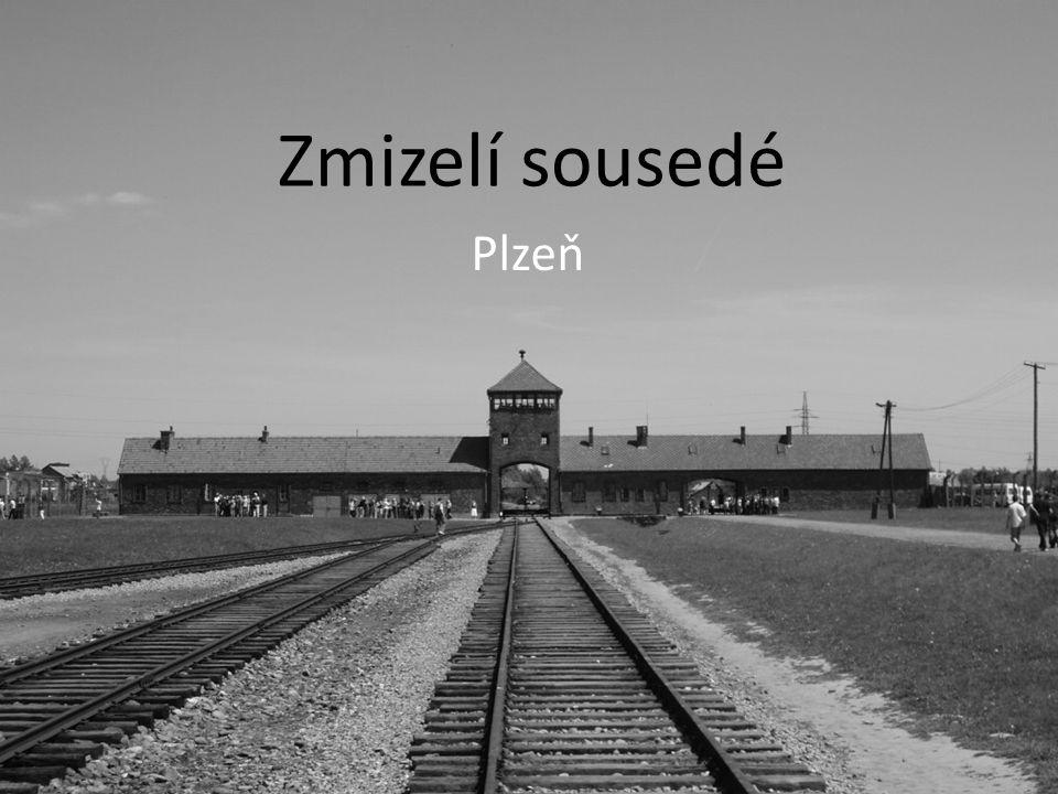 Zmizelí sousedé Plzeň