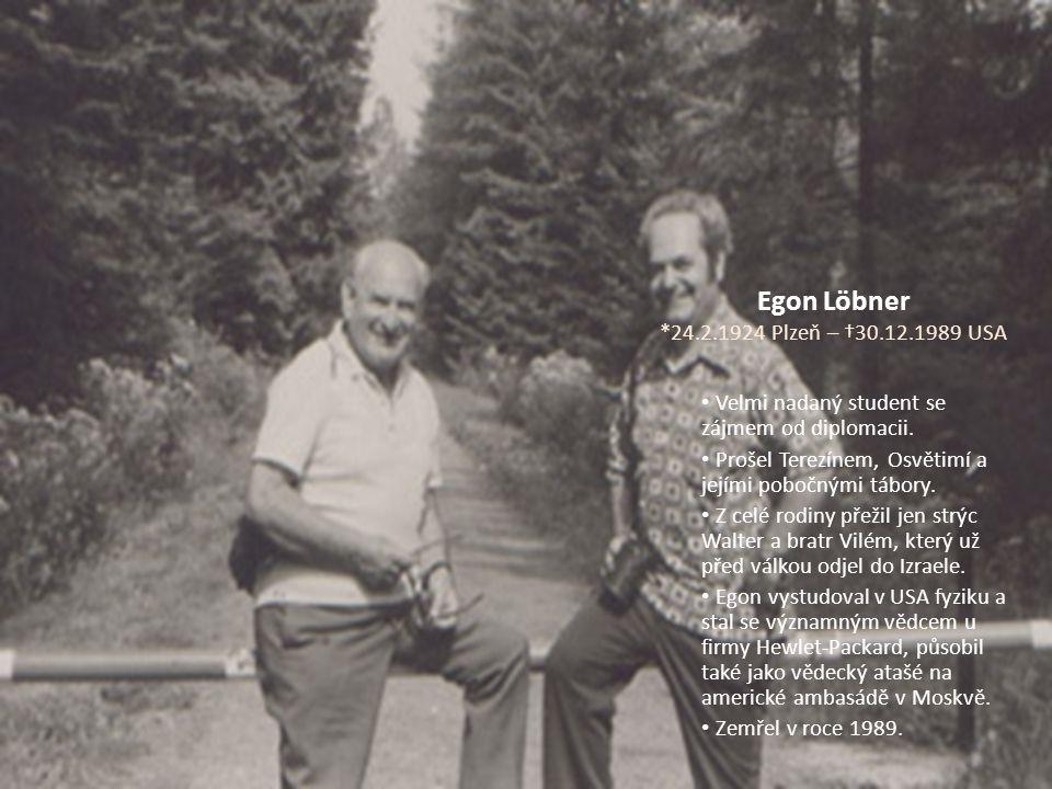 Egon Löbner *24.2.1924 Plzeň – †30.12.1989 USA