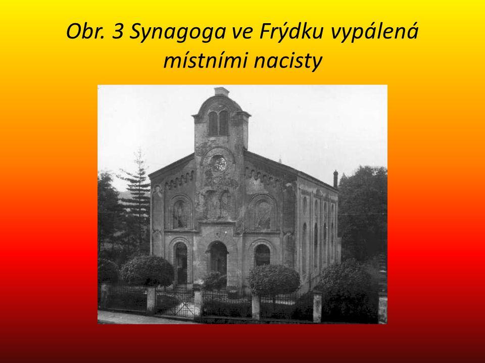 Obr. 3 Synagoga ve Frýdku vypálená místními nacisty
