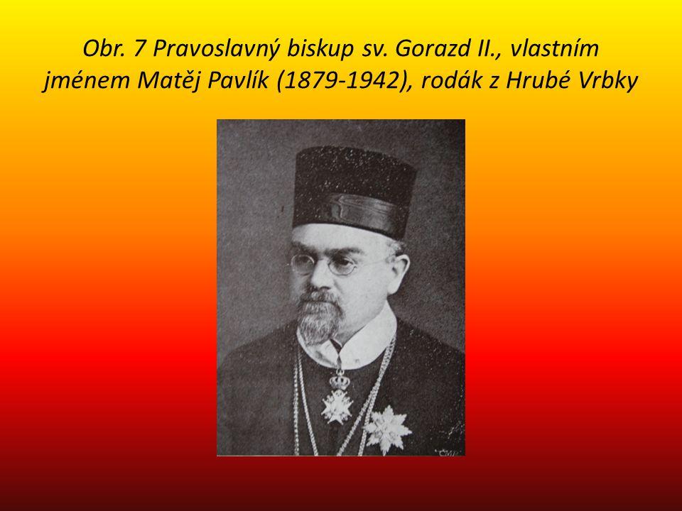 Obr. 7 Pravoslavný biskup sv. Gorazd II