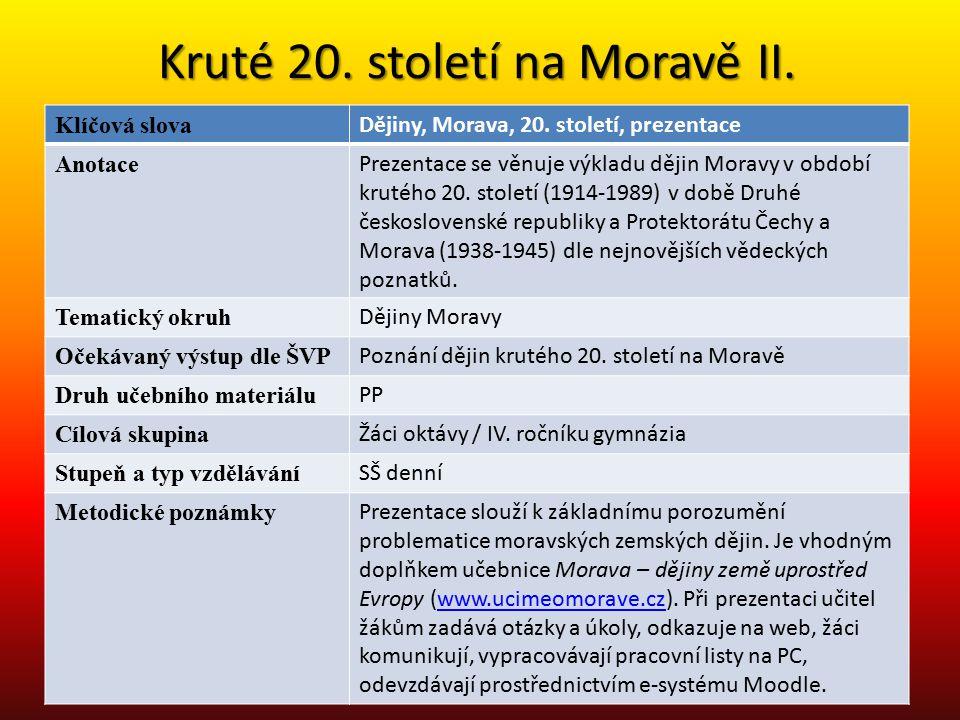 Kruté 20. století na Moravě II.