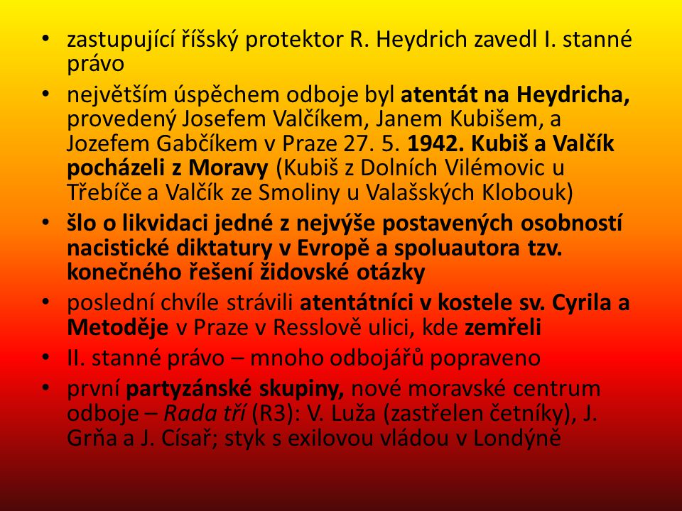 zastupující říšský protektor R. Heydrich zavedl I. stanné právo