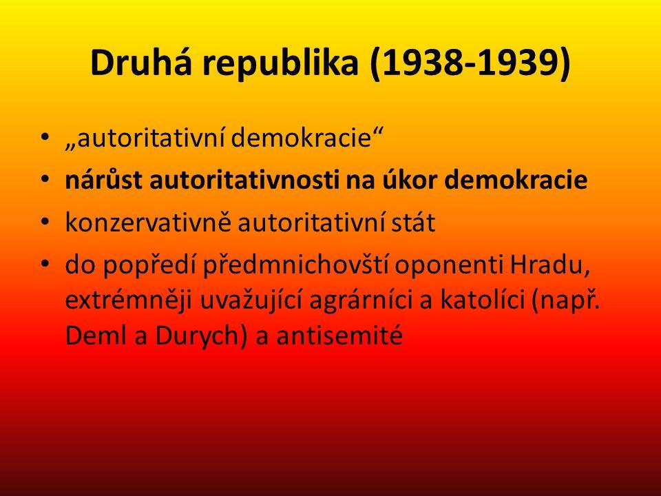 "Druhá republika (1938-1939) ""autoritativní demokracie"