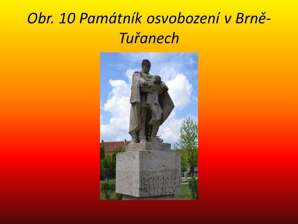 Obr. 10 Památník osvobození v Brně-Tuřanech