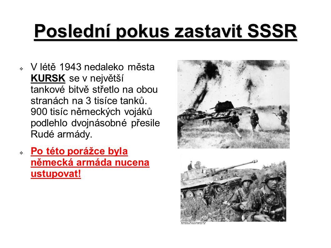 Poslední pokus zastavit SSSR