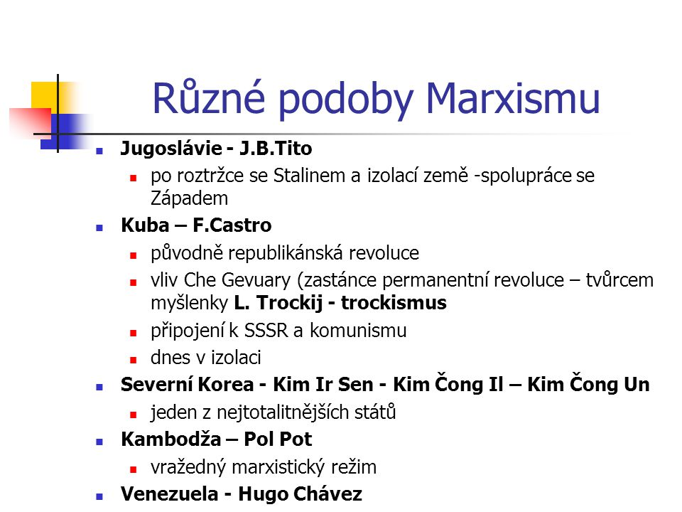 Různé podoby Marxismu Jugoslávie - J.B.Tito