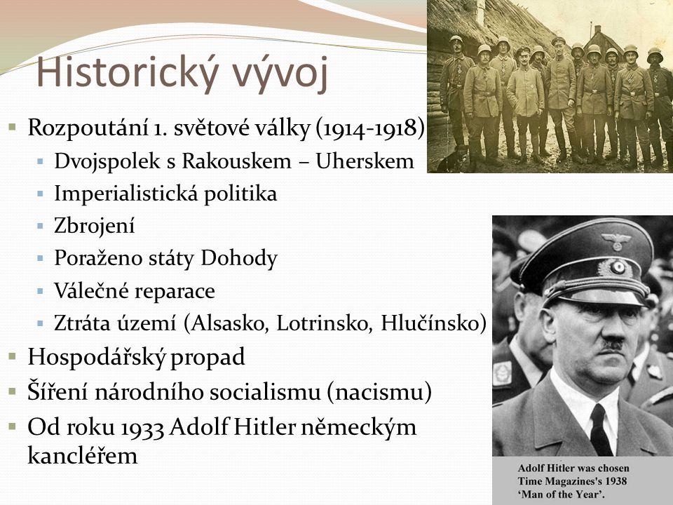 Historický vývoj Rozpoutání 1. světové války (1914-1918)