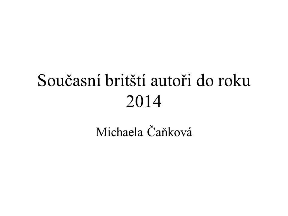 Současní britští autoři do roku 2014