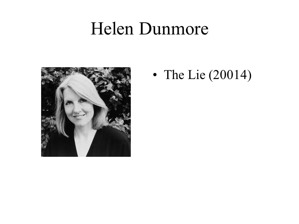 Helen Dunmore The Lie (20014)