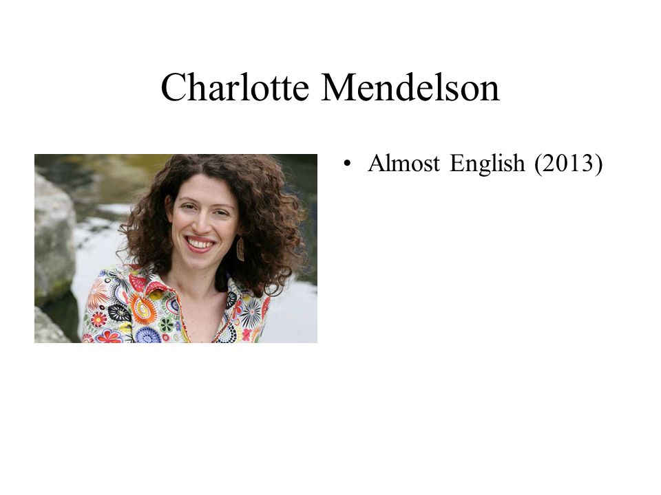 Charlotte Mendelson Almost English (2013)