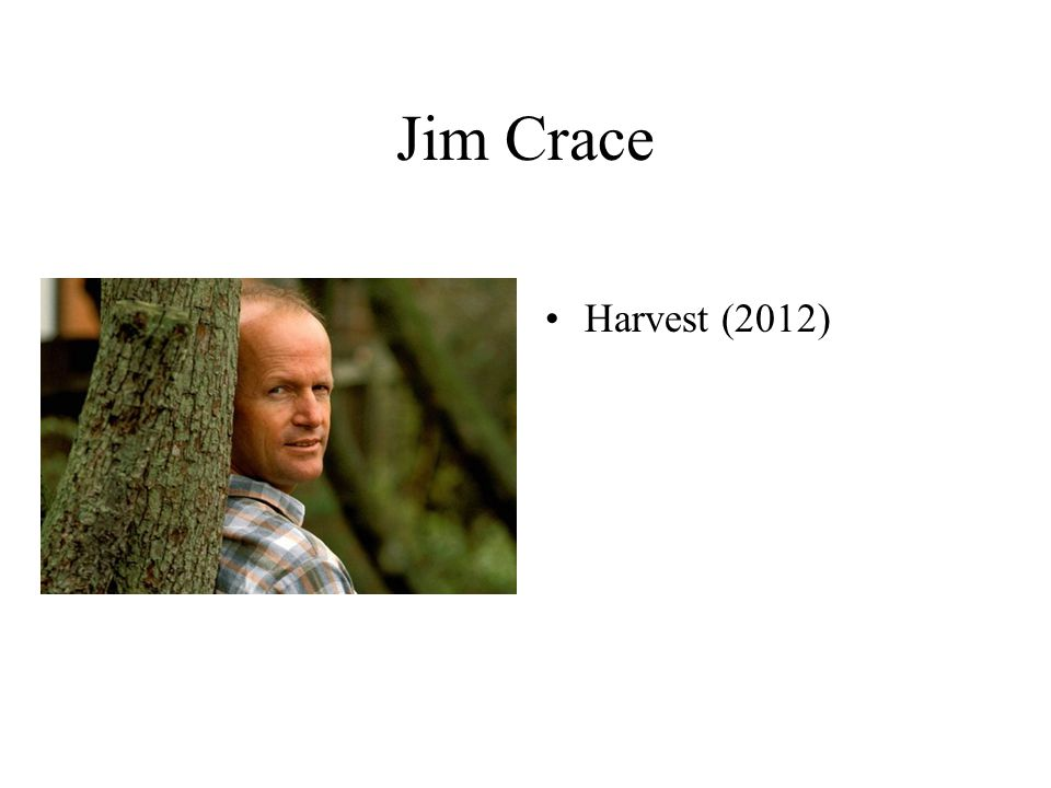 Jim Crace Harvest (2012)
