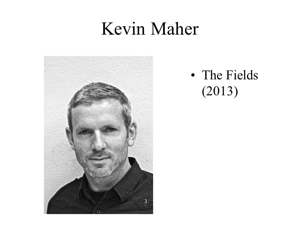 Kevin Maher The Fields (2013)