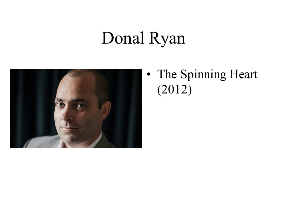 Donal Ryan The Spinning Heart (2012)