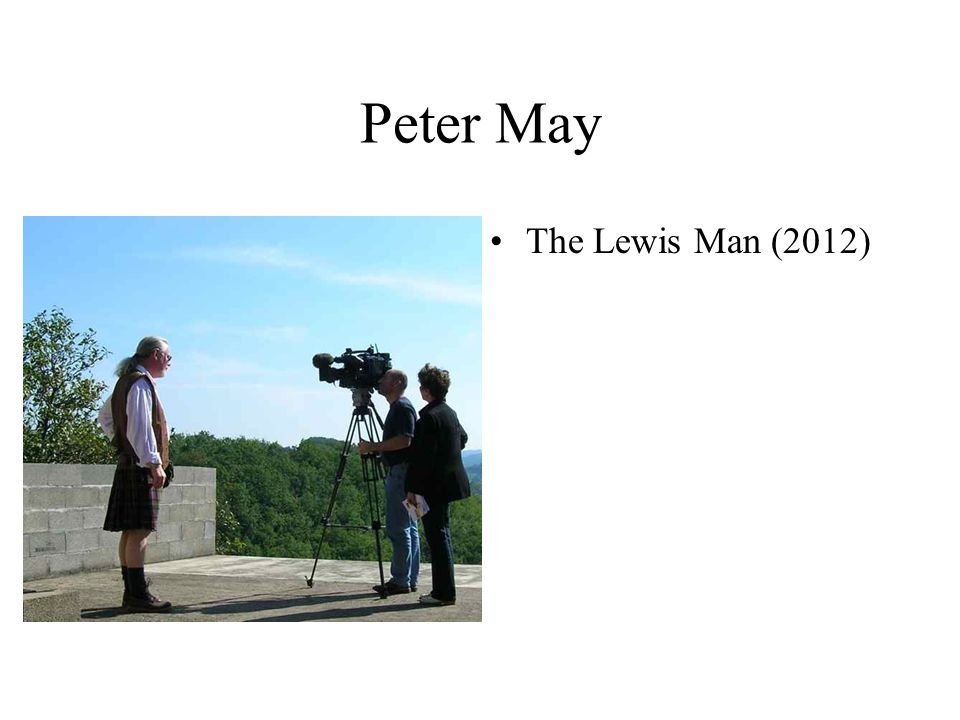Peter May The Lewis Man (2012)