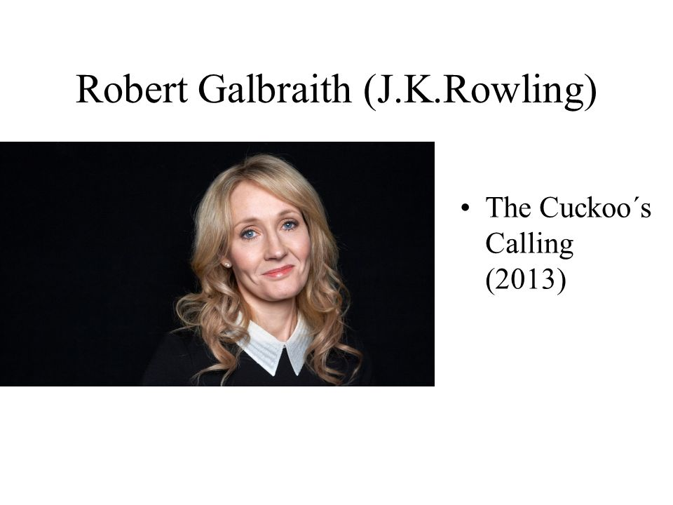 Robert Galbraith (J.K.Rowling)