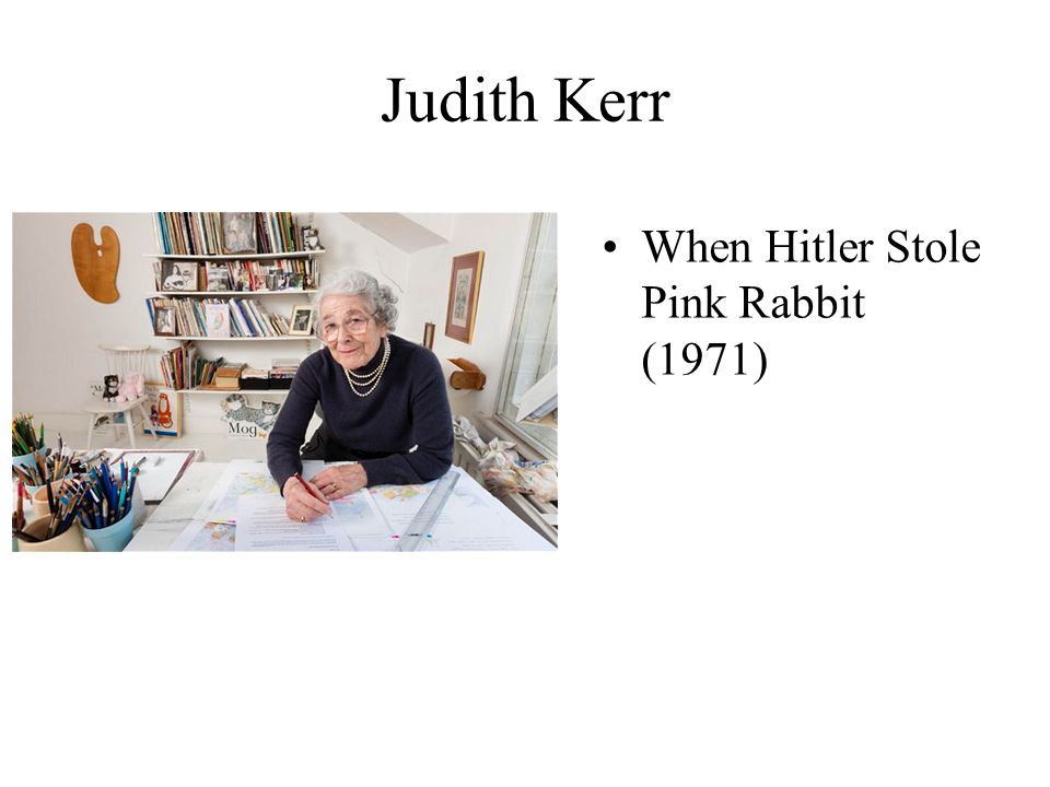 Judith Kerr When Hitler Stole Pink Rabbit (1971)
