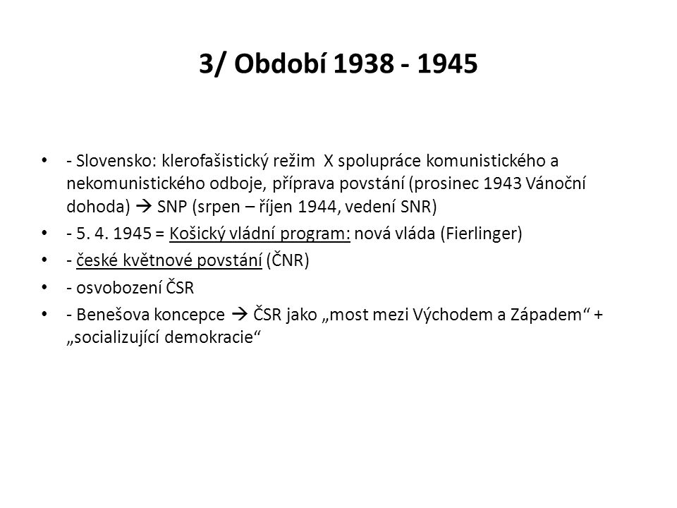 3/ Období 1938 - 1945
