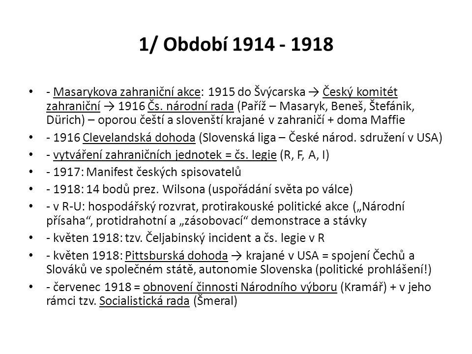 1/ Období 1914 - 1918