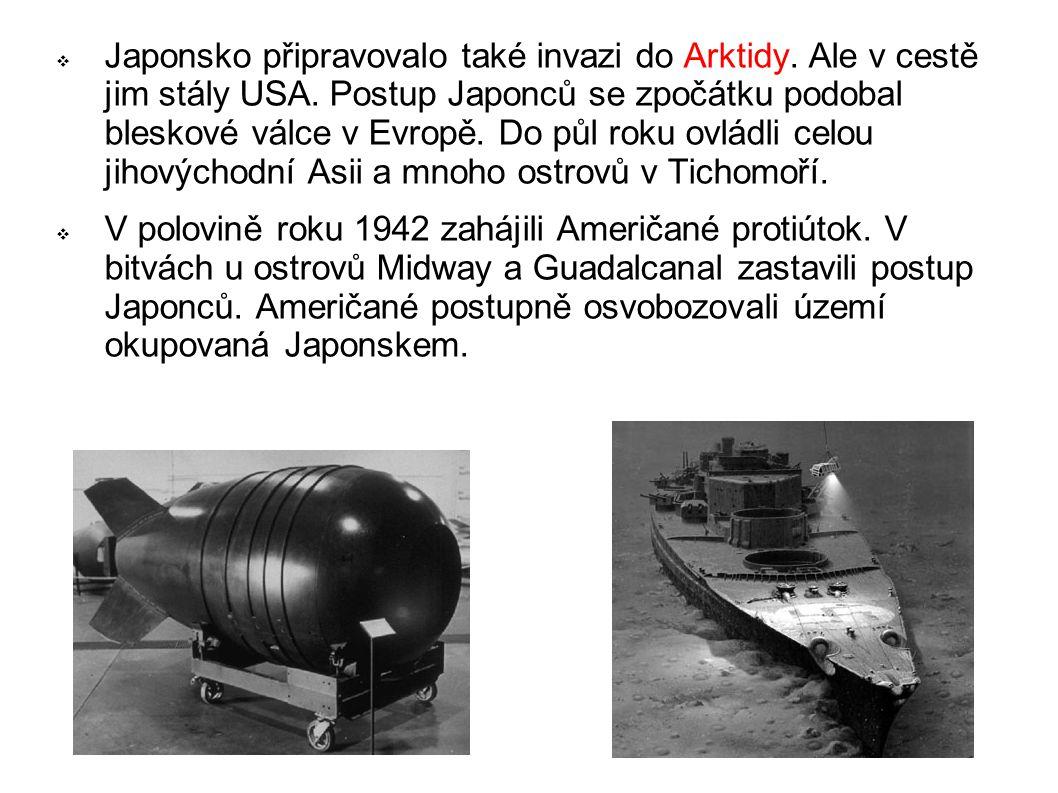 Japonsko připravovalo také invazi do Arktidy. Ale v cestě jim stály USA. Postup Japonců se zpočátku podobal bleskové válce v Evropě. Do půl roku ovládli celou jihovýchodní Asii a mnoho ostrovů v Tichomoří.