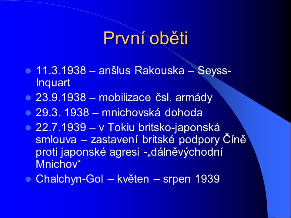 První oběti 11.3.1938 – anšlus Rakouska – Seyss-Inquart