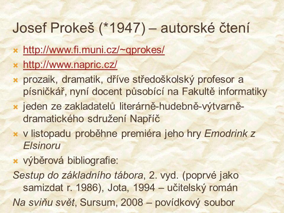 Josef Prokeš (*1947) – autorské čtení