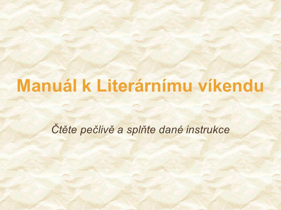 Manuál k Literárnímu víkendu