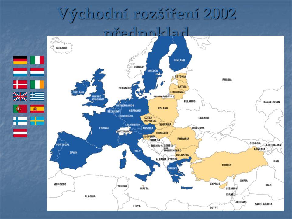 Východní rozšíření 2002 předpoklad