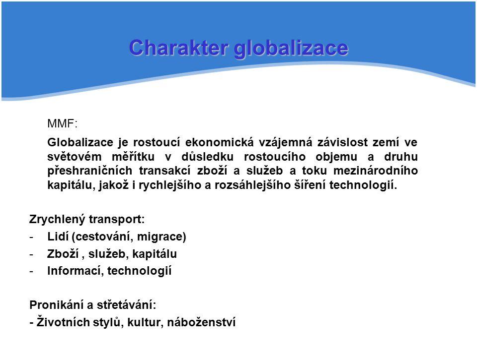 Charakter globalizace