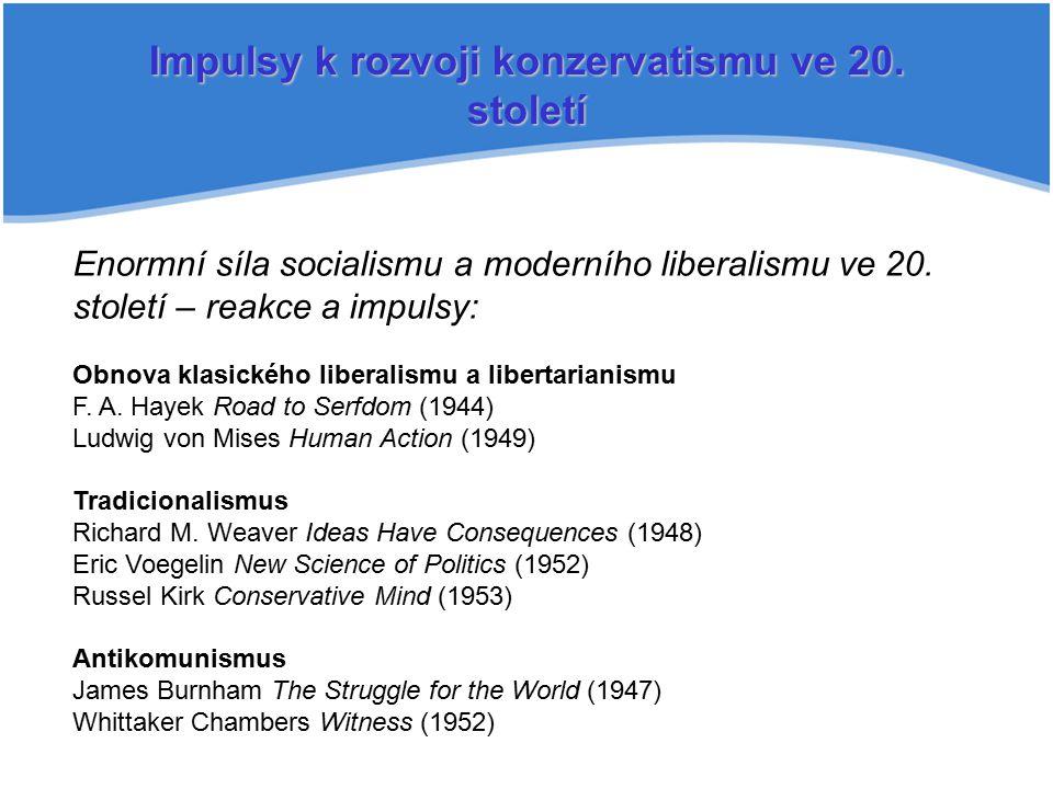 Impulsy k rozvoji konzervatismu ve 20. století