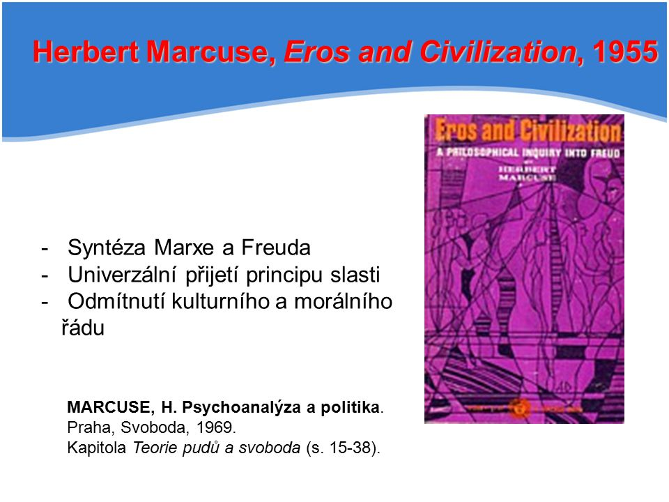 Herbert Marcuse, Eros and Civilization, 1955