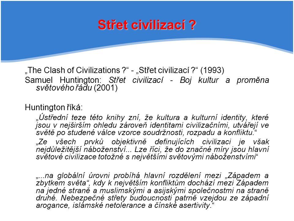 """Střet civilizací """"The Clash of Civilizations - """"Střet civilizací (1993)"""