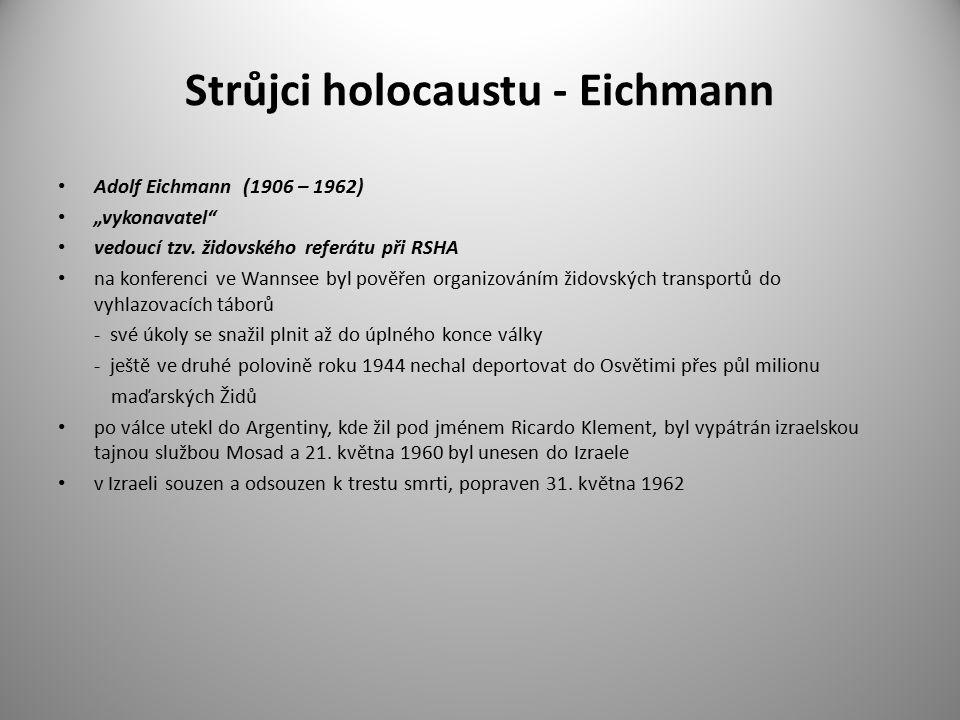 Strůjci holocaustu - Eichmann