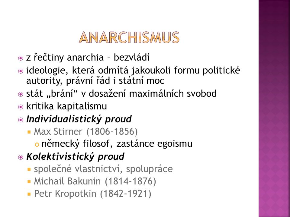 anarchismus z řečtiny anarchia – bezvládí