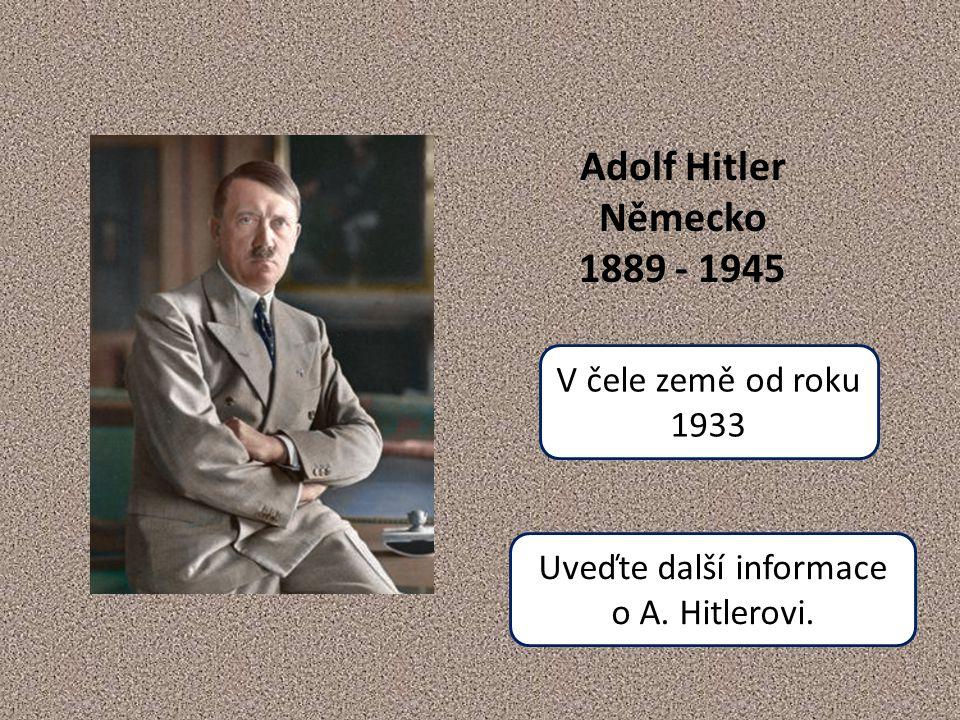 Uveďte další informace o A. Hitlerovi.