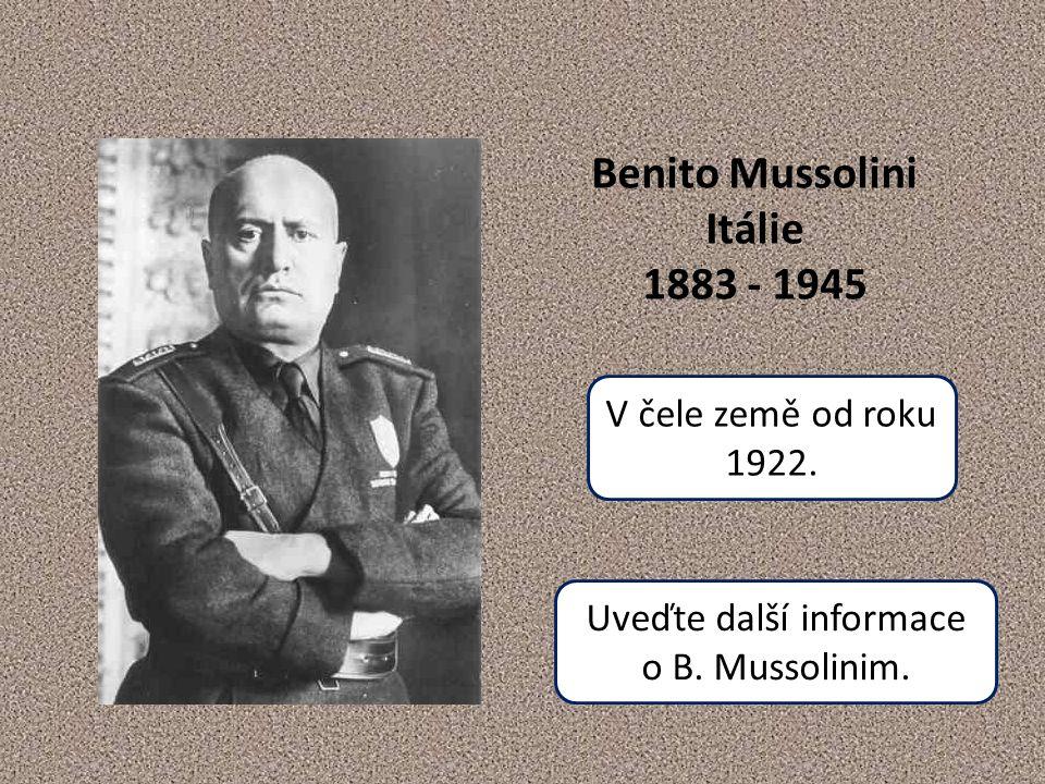 Uveďte další informace o B. Mussolinim.