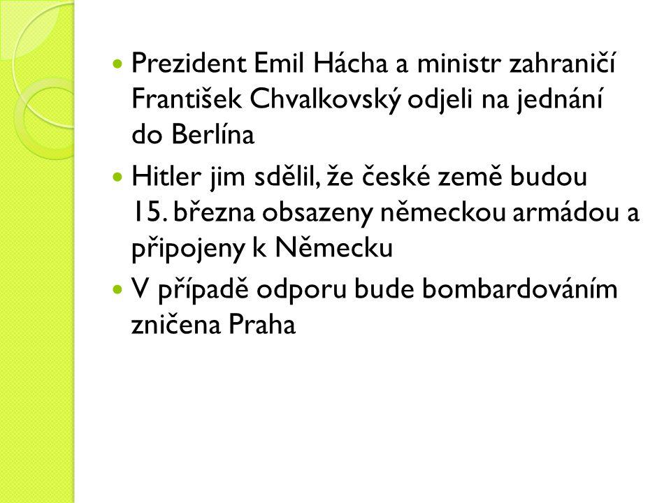 Prezident Emil Hácha a ministr zahraničí František Chvalkovský odjeli na jednání do Berlína