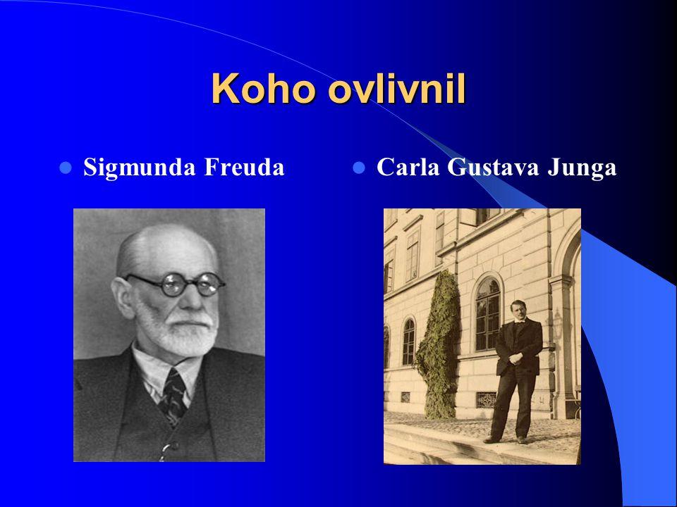Koho ovlivnil Sigmunda Freuda Carla Gustava Junga