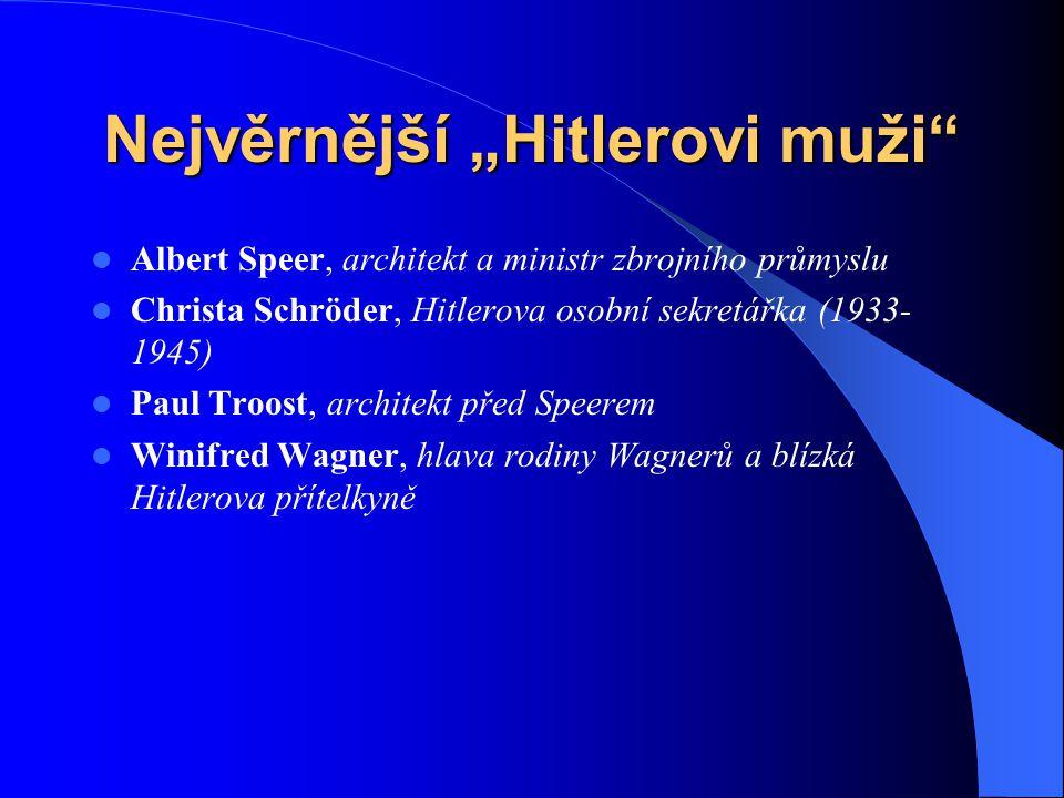 """Nejvěrnější """"Hitlerovi muži"""