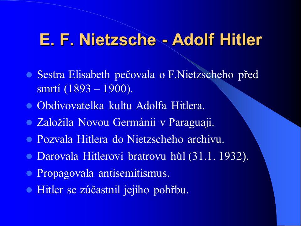 E. F. Nietzsche - Adolf Hitler