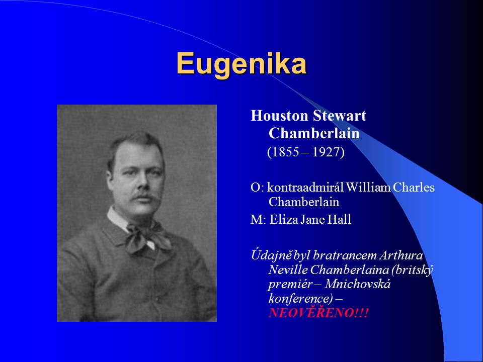 Eugenika Houston Stewart Chamberlain (1855 – 1927)