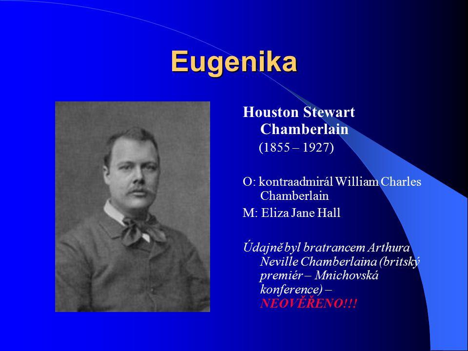 Eugenika Houston Stewart Chamberlain (1855 – 1927)