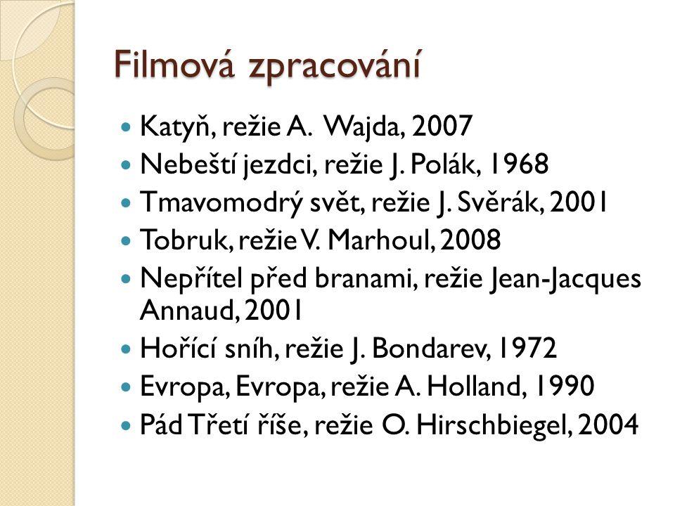 Filmová zpracování Katyň, režie A. Wajda, 2007