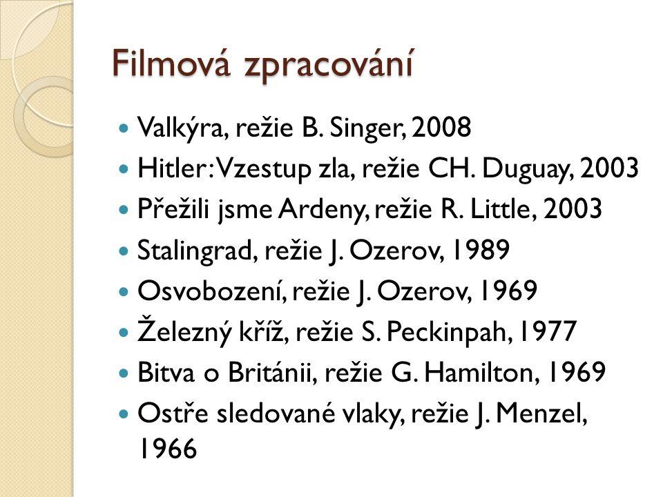 Filmová zpracování Valkýra, režie B. Singer, 2008