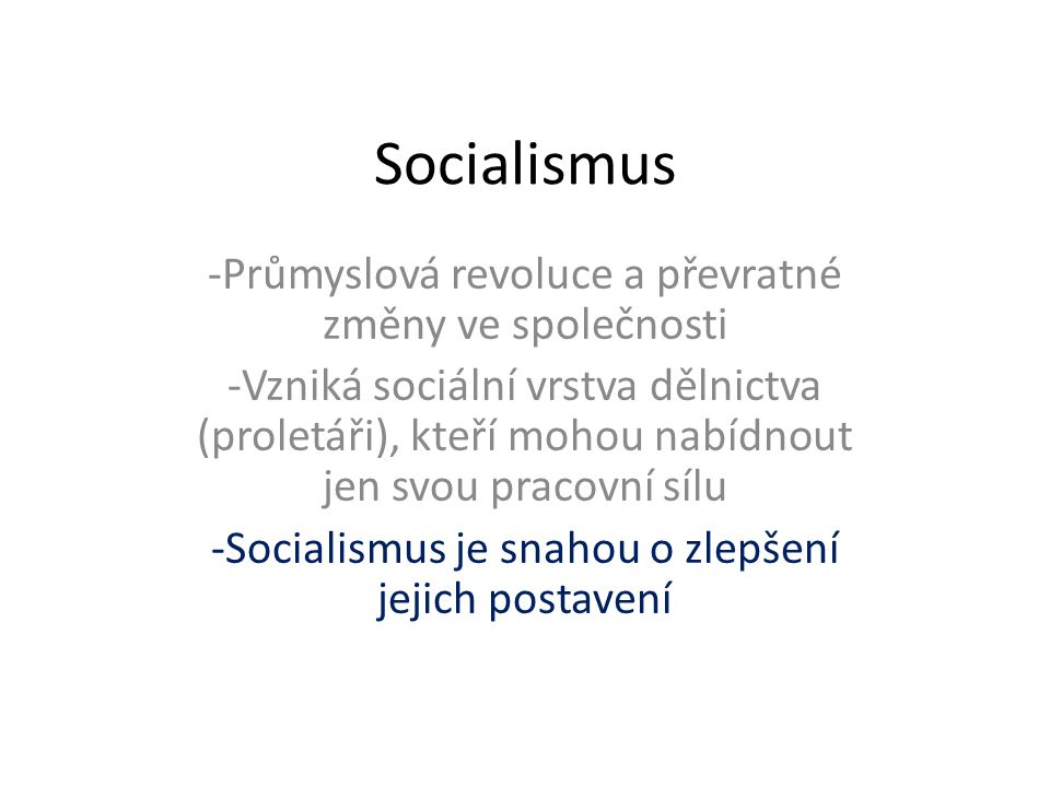 Socialismus Průmyslová revoluce a převratné změny ve společnosti