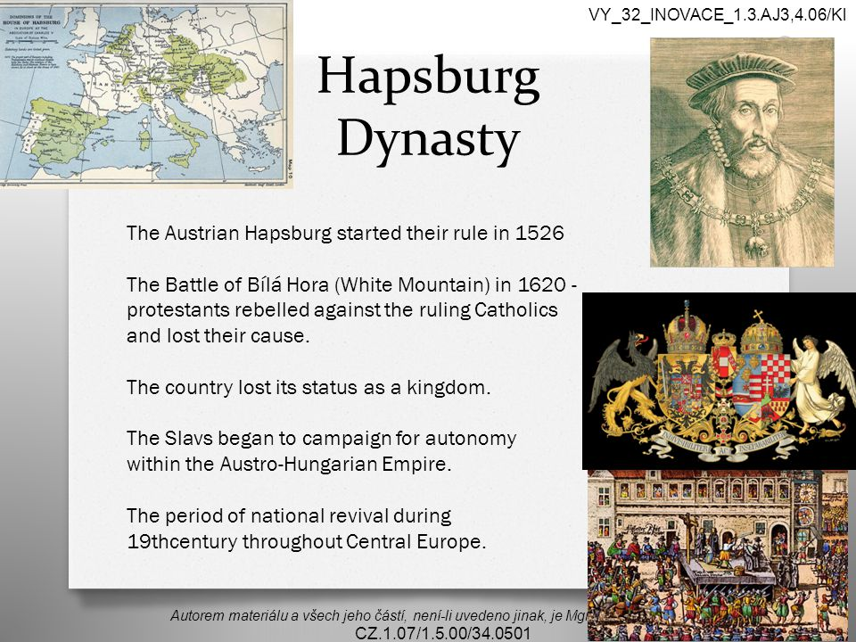 Hapsburg Dynasty The Austrian Hapsburg started their rule in 1526